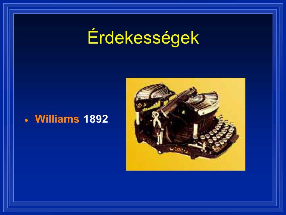 Érdekességek Williams 1892