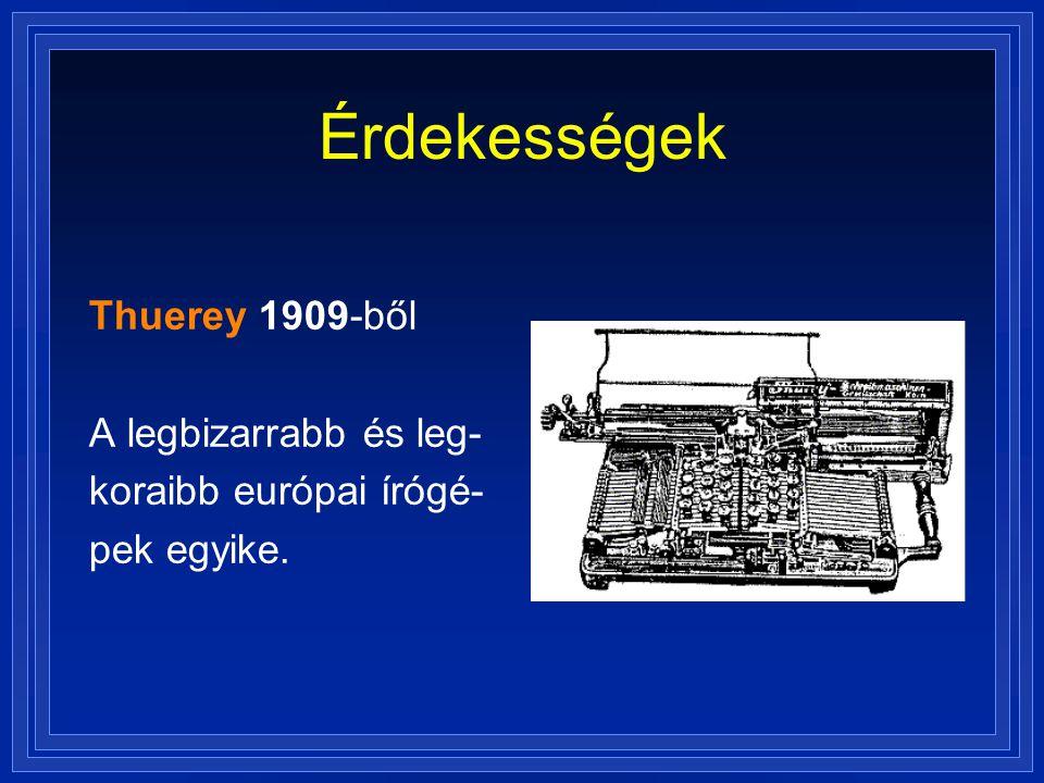Érdekességek Thuerey 1909-ből A legbizarrabb és leg-