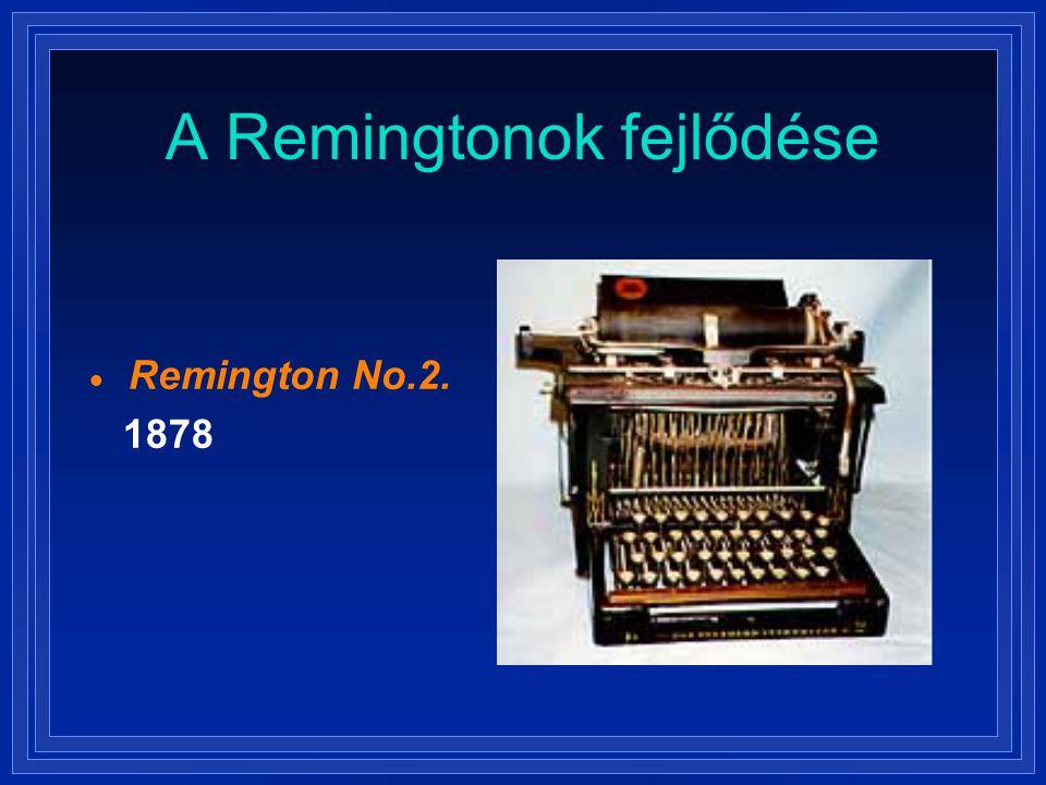 A Remingtonok fejlődése