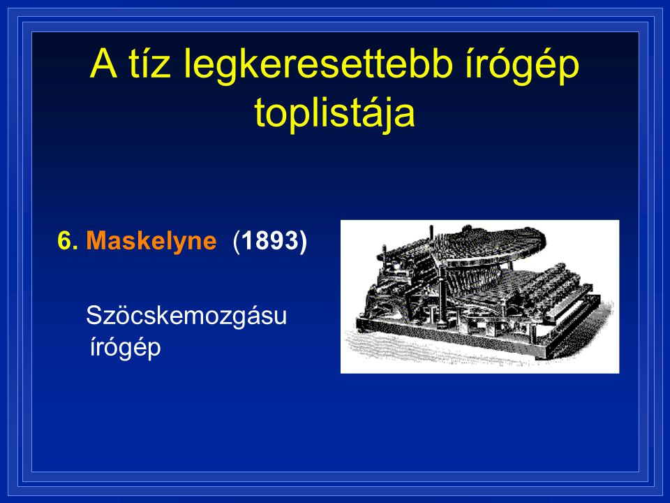 A tíz legkeresettebb írógép toplistája