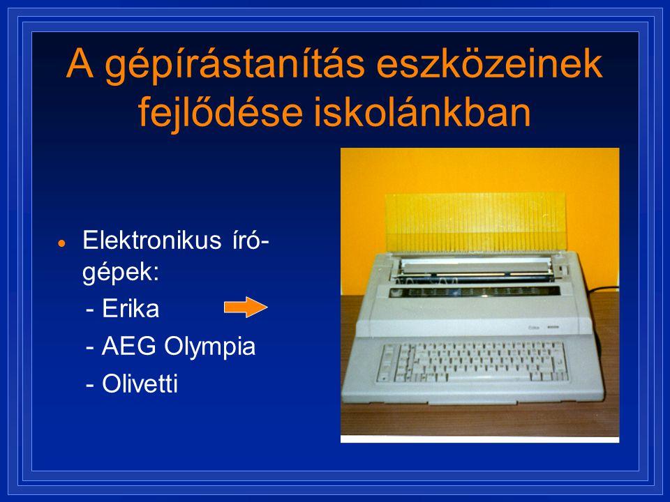A gépírástanítás eszközeinek fejlődése iskolánkban