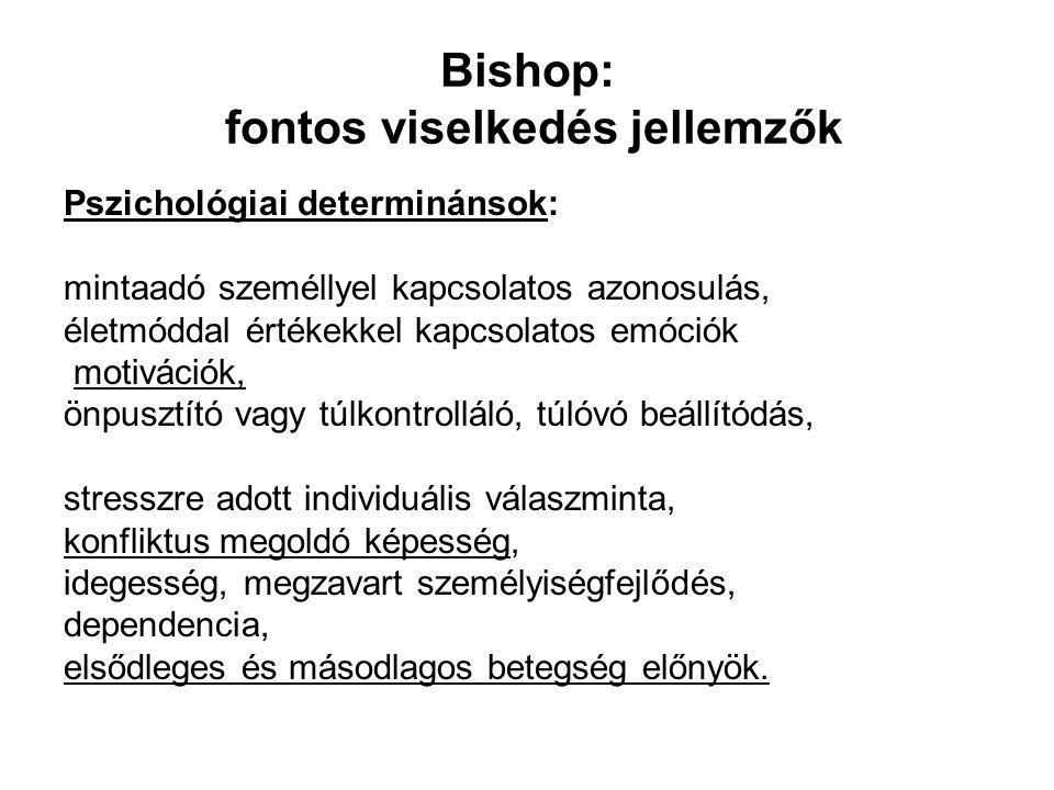Bishop: fontos viselkedés jellemzők
