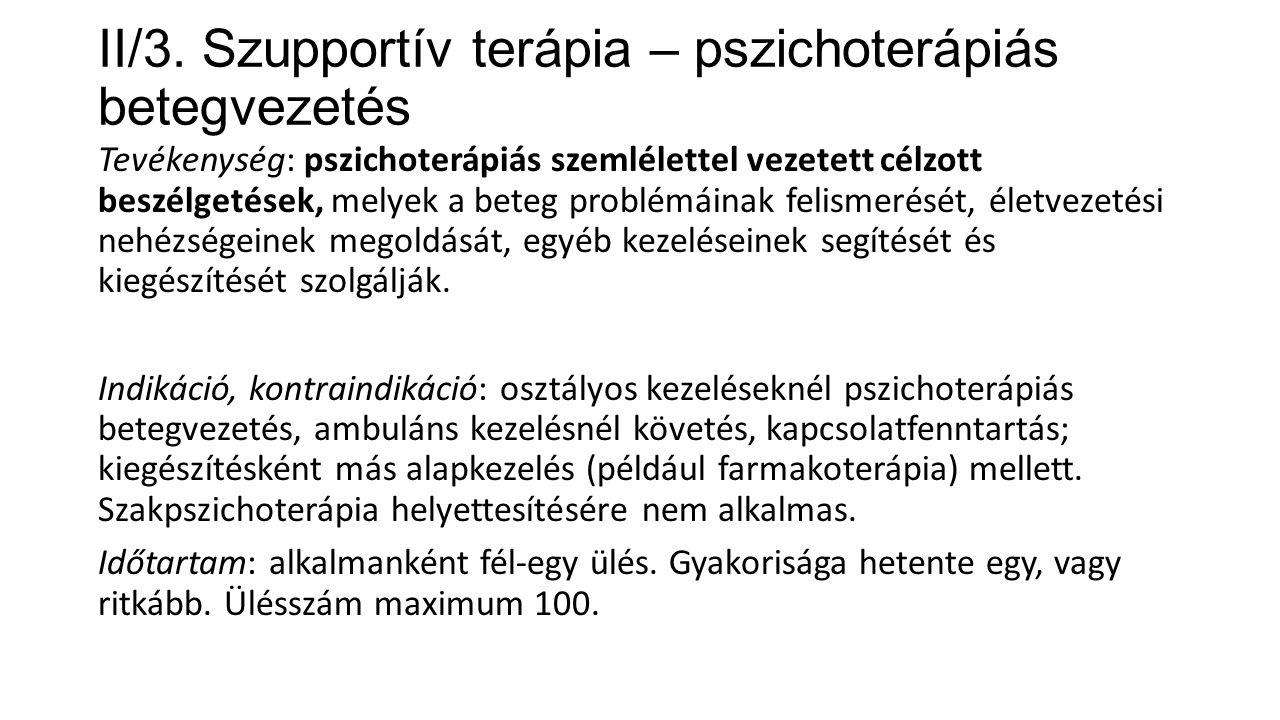 II/3. Szupportív terápia – pszichoterápiás betegvezetés