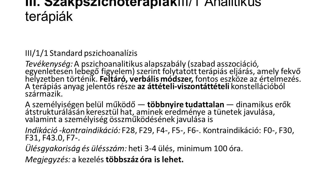 III. SzakpszichoterápiákIII/1 Analitikus terápiák