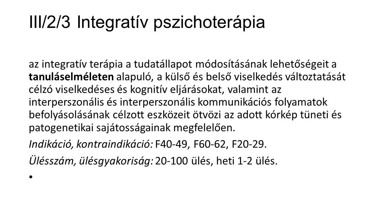 III/2/3 Integratív pszichoterápia