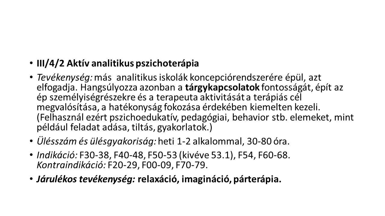 III/4/2 Aktív analitikus pszichoterápia