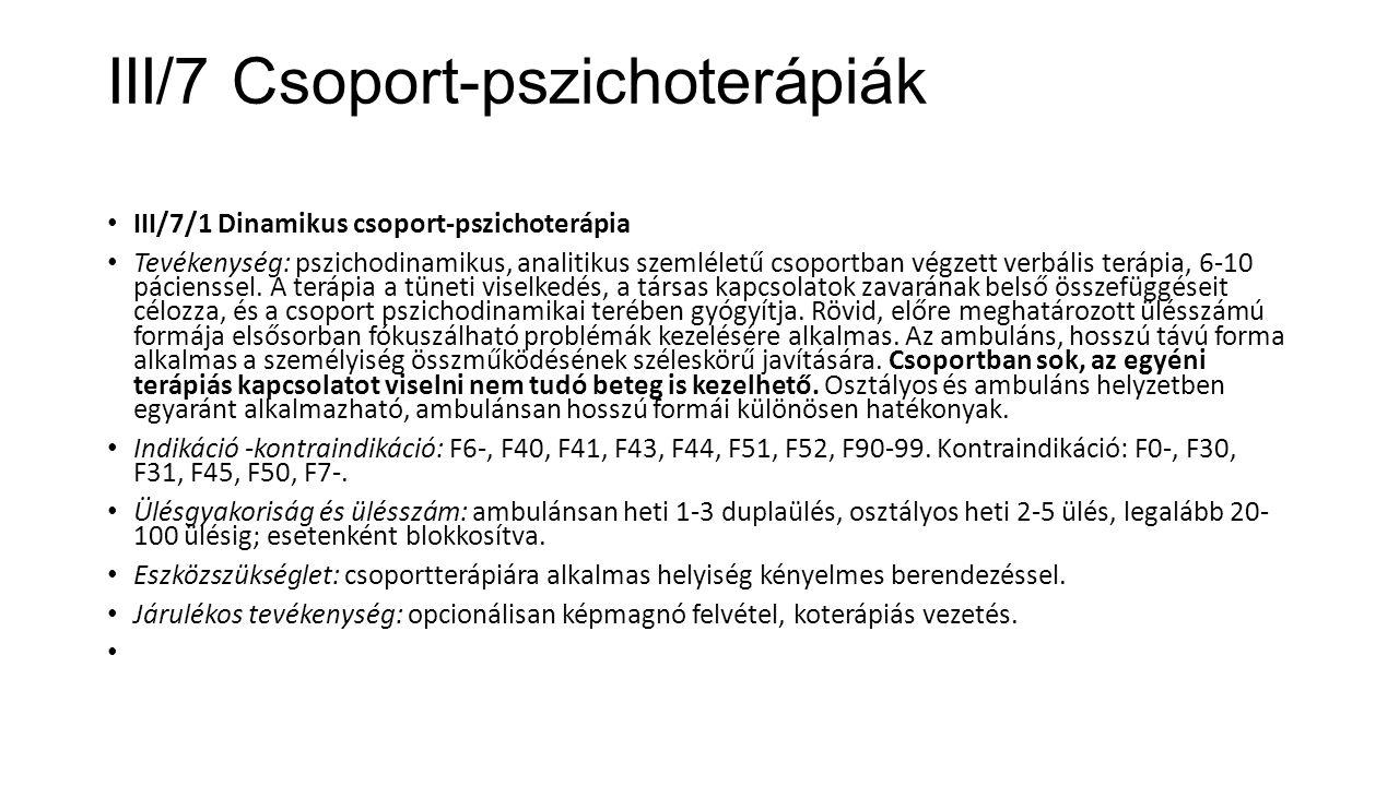III/7 Csoport-pszichoterápiák