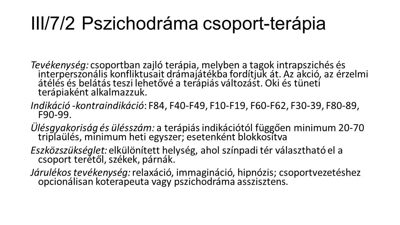 III/7/2 Pszichodráma csoport-terápia