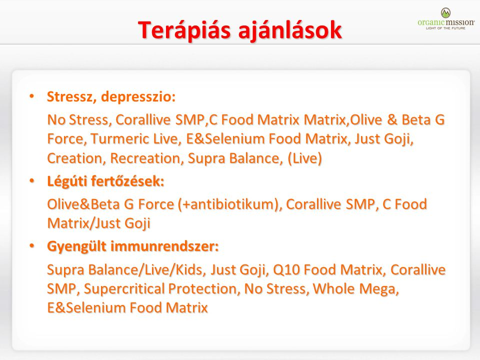 Terápiás ajánlások Stressz, depresszio:
