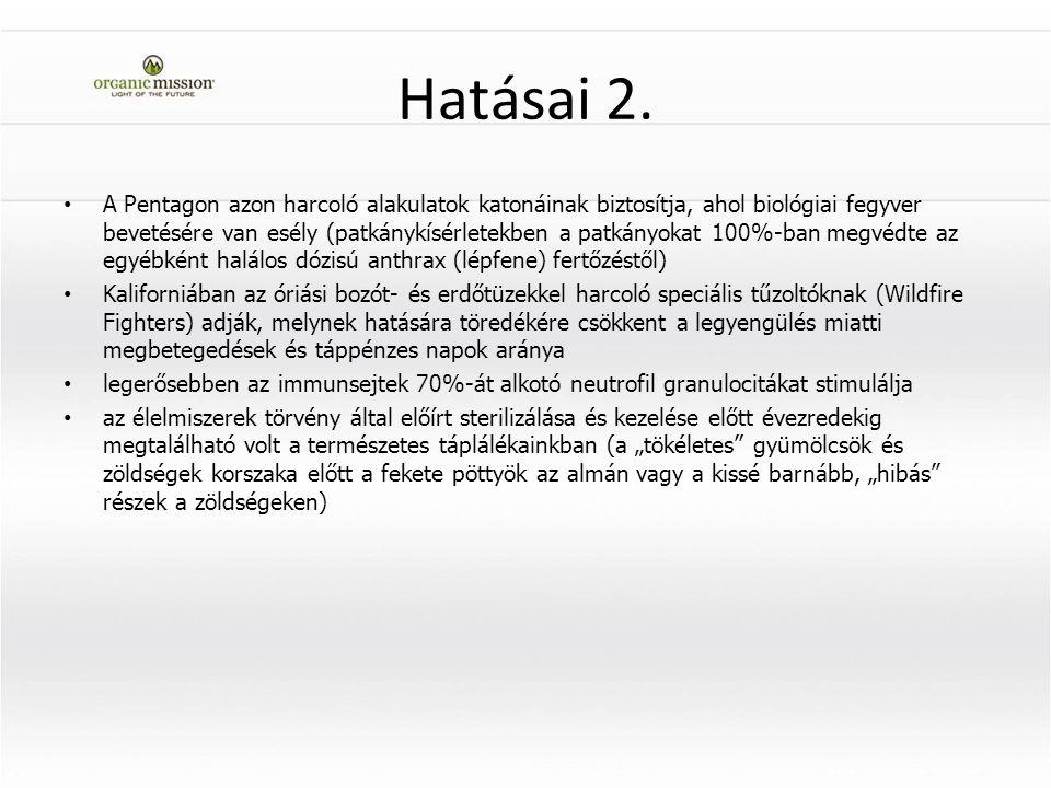 Hatásai 2.