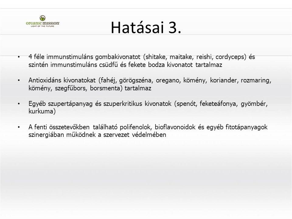 Hatásai 3.
