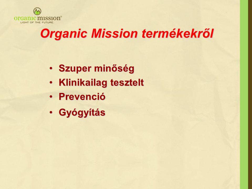 Organic Mission termékekről