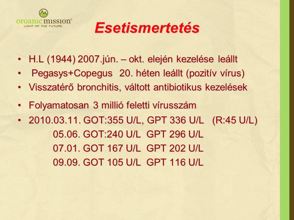 Esetismertetés H.L (1944) 2007.jún. – okt. elején kezelése leállt