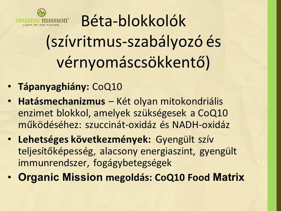 Béta-blokkolók (szívritmus-szabályozó és vérnyomáscsökkentő)