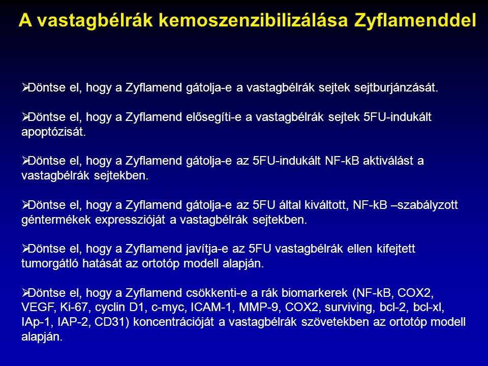 A vastagbélrák kemoszenzibilizálása Zyflamenddel