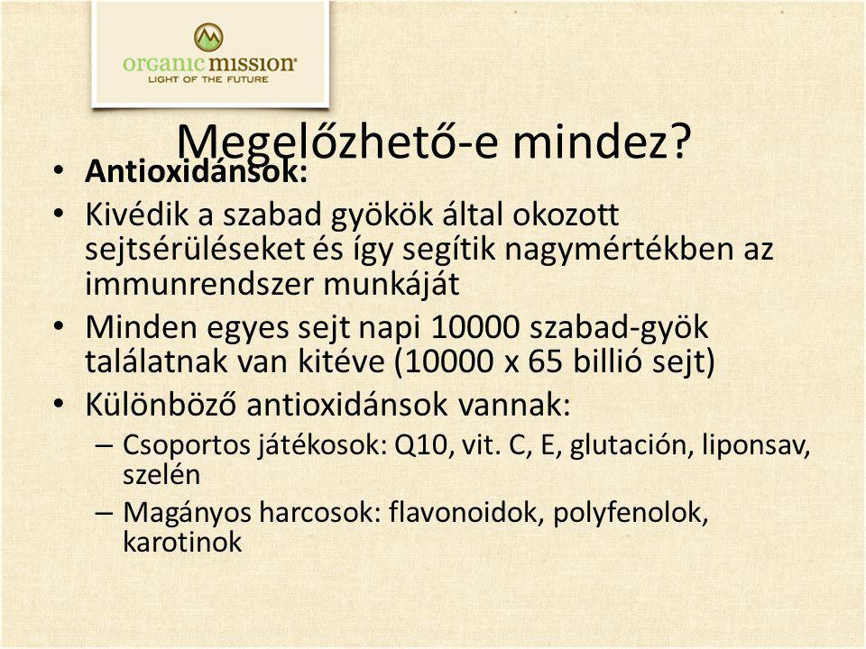 Megelőzhető-e mindez Antioxidánsok: