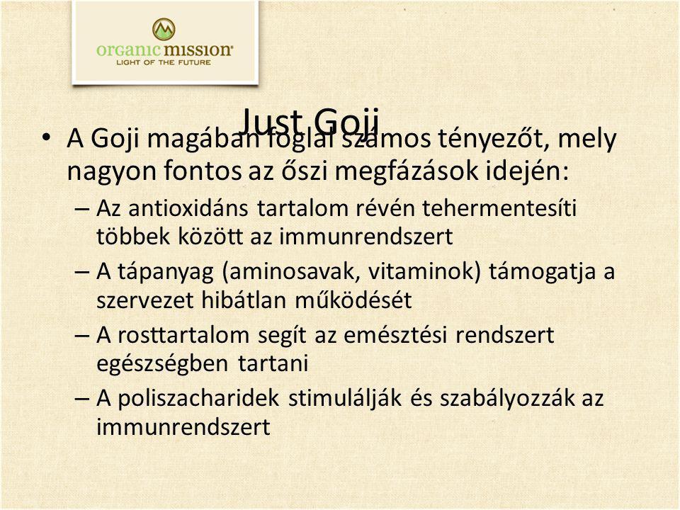 Just Goji A Goji magában foglal számos tényezőt, mely nagyon fontos az őszi megfázások idején: