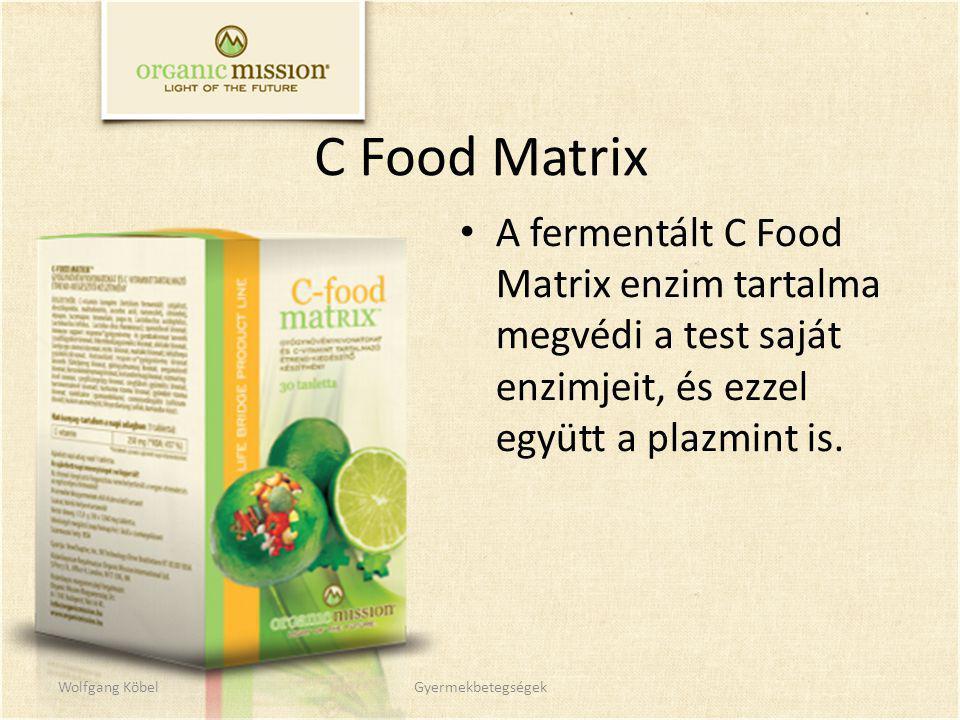 C Food Matrix A fermentált C Food Matrix enzim tartalma megvédi a test saját enzimjeit, és ezzel együtt a plazmint is.