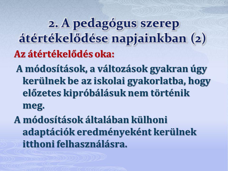 2. A pedagógus szerep átértékelődése napjainkban (2)