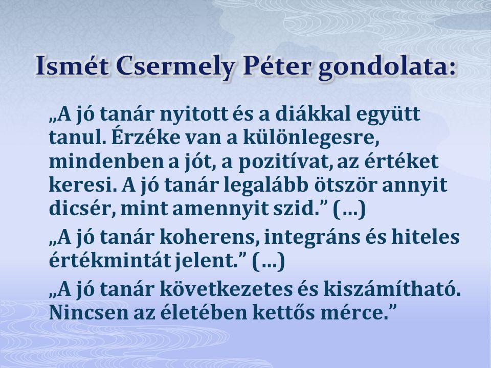 Ismét Csermely Péter gondolata: