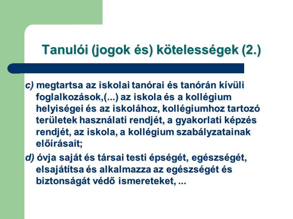 Tanulói (jogok és) kötelességek (2.)