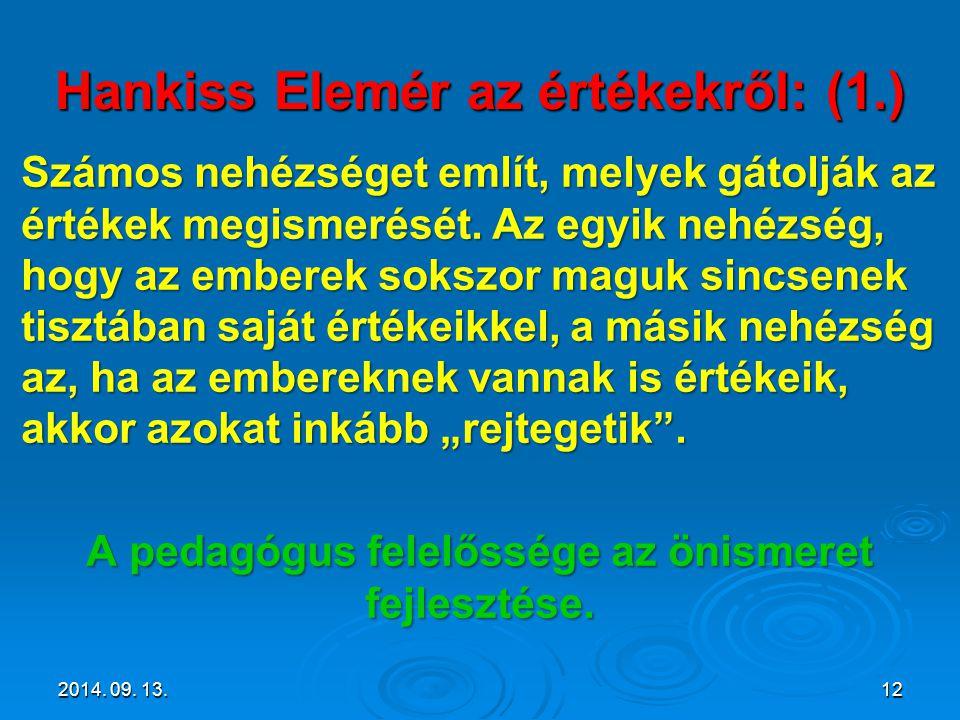 Hankiss Elemér az értékekről: (1.)