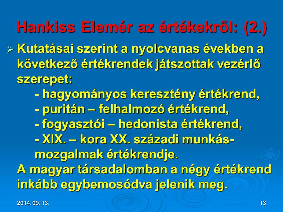 Hankiss Elemér az értékekről: (2.)