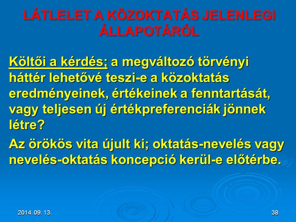 LÁTLELET A KÖZOKTATÁS JELENLEGI ÁLLAPOTÁRÓL