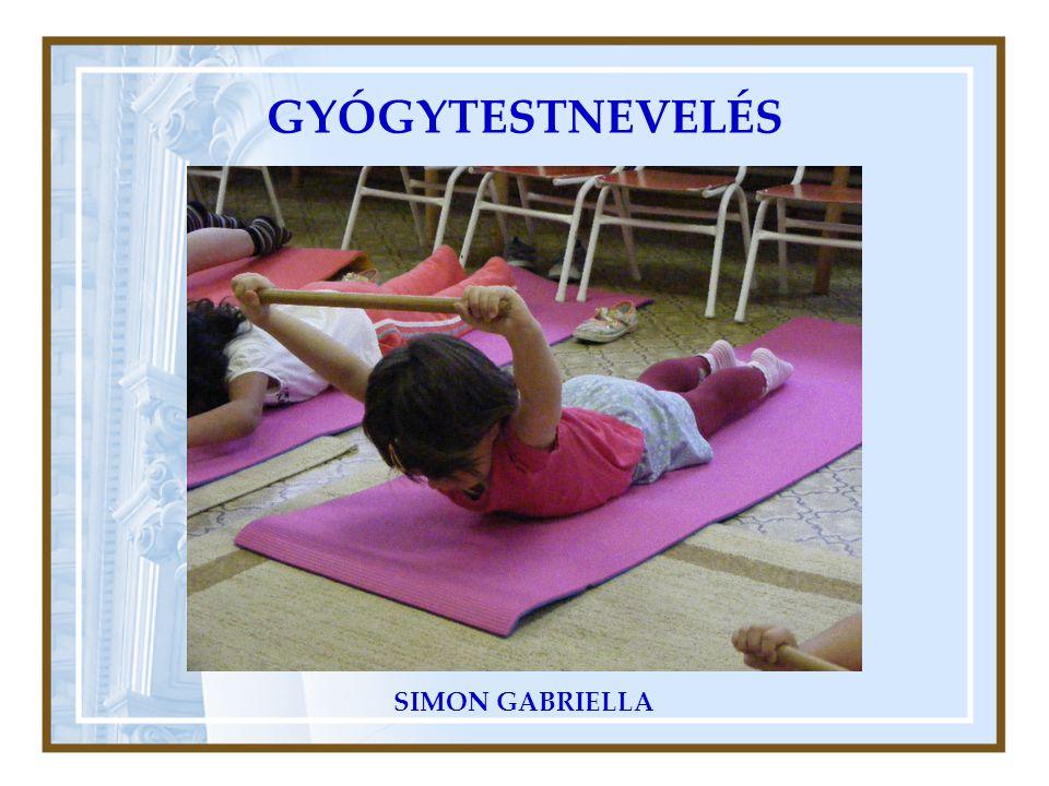 GYÓGYTESTNEVELÉS SIMON GABRIELLA