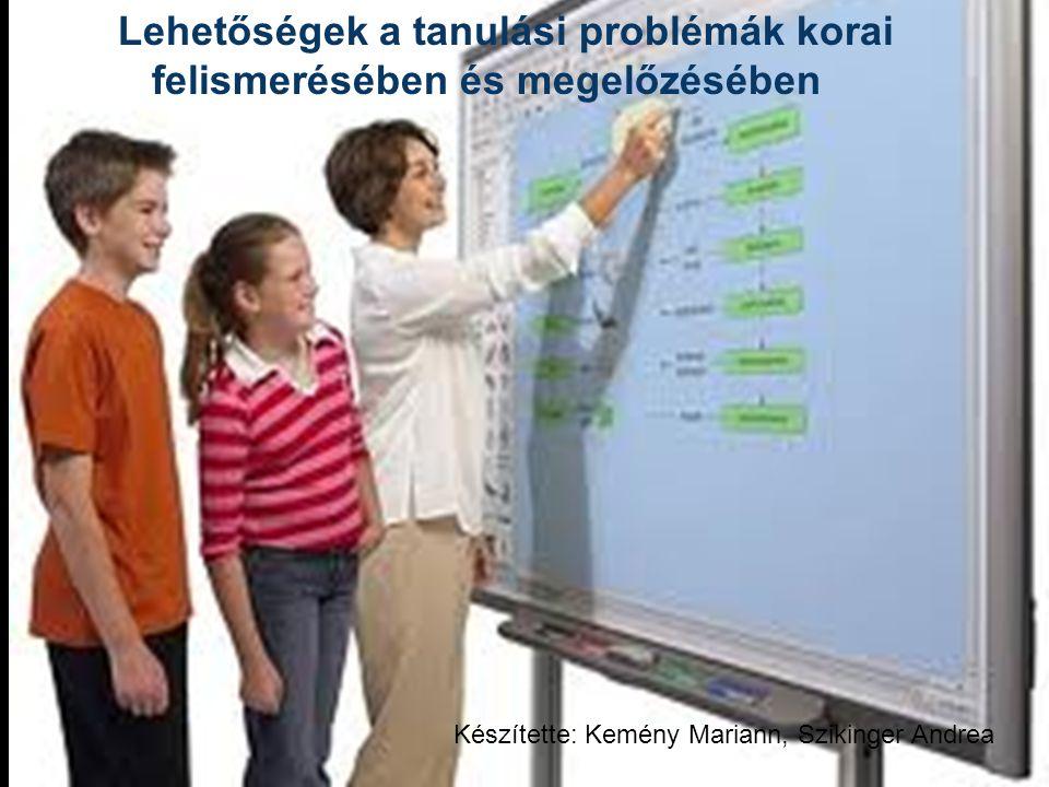 Lehetőségek a tanulási problémák korai felismerésében és megelőzésében