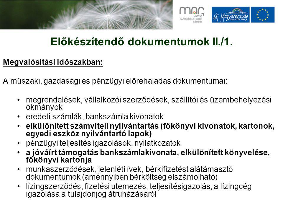 Előkészítendő dokumentumok II./1.