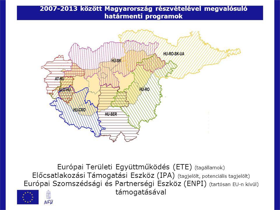 2007-2013 között Magyarország részvételével megvalósuló határmenti programok