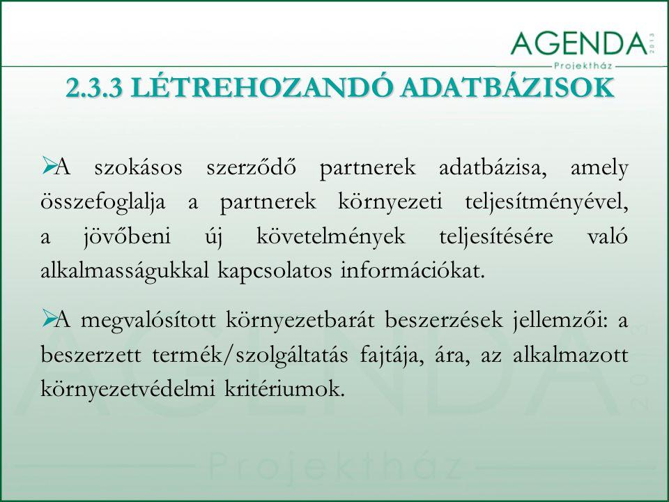 2.3.3 LÉTREHOZANDÓ ADATBÁZISOK