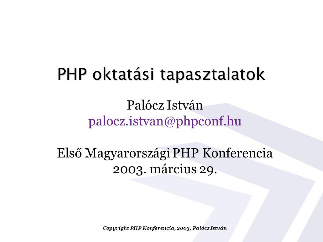 PHP oktatási tapasztalatok