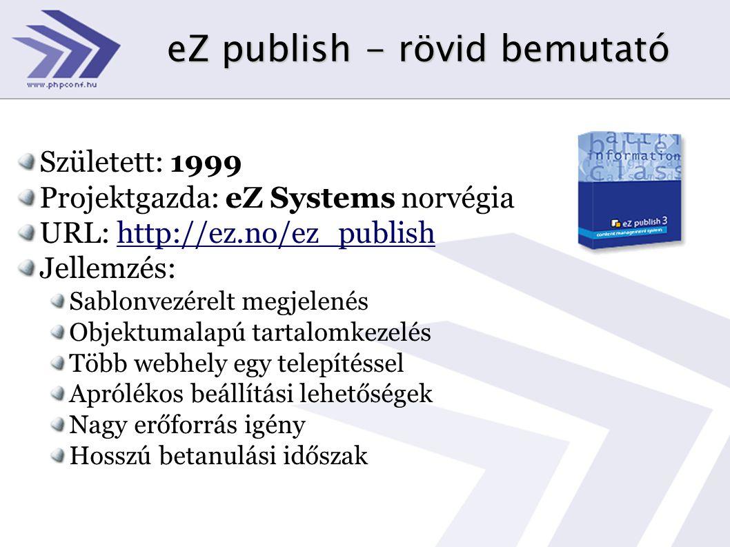eZ publish - rövid bemutató