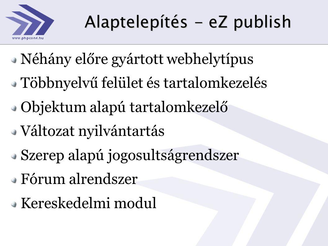 Alaptelepítés - eZ publish