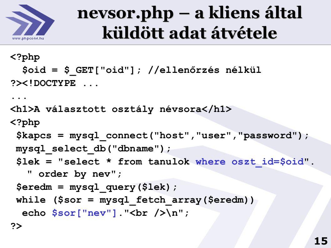 nevsor.php – a kliens által küldött adat átvétele