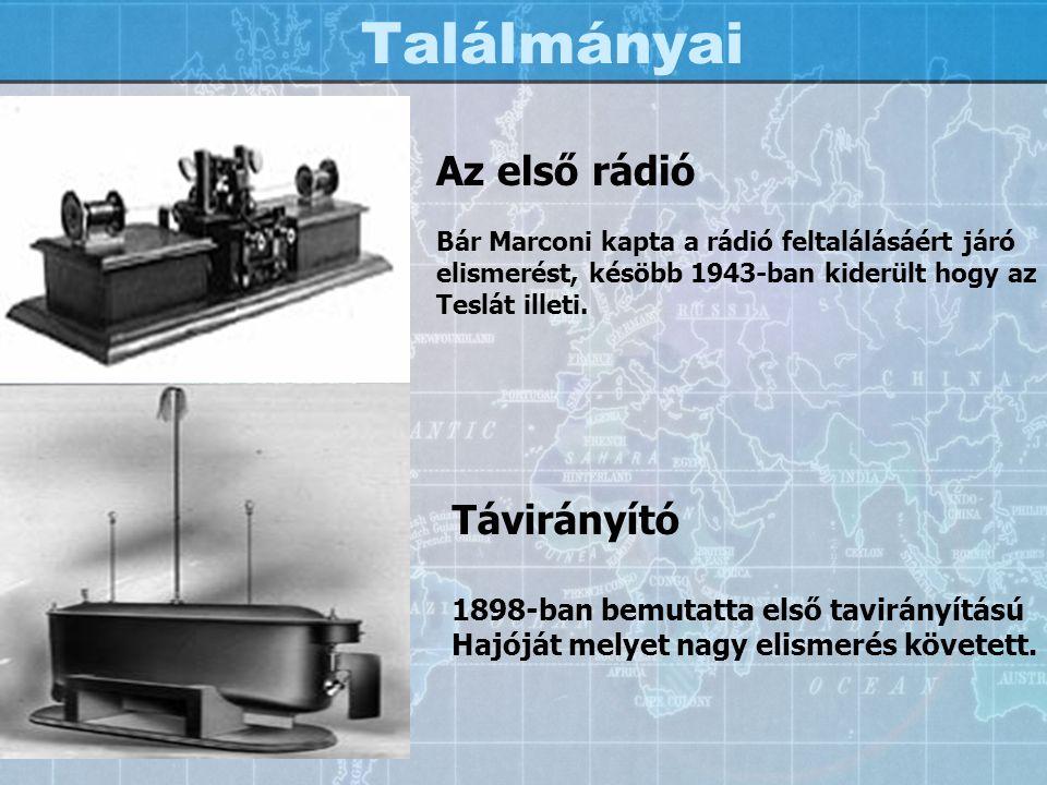 Találmányai Az első rádió Távirányító