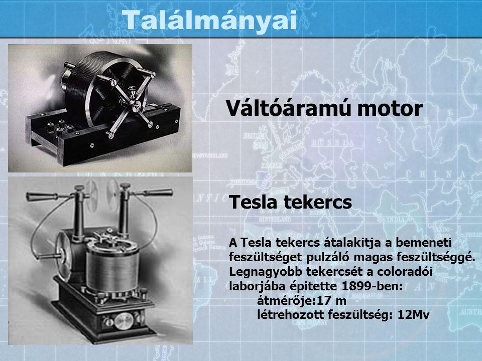 Találmányai Váltóáramú motor Tesla tekercs