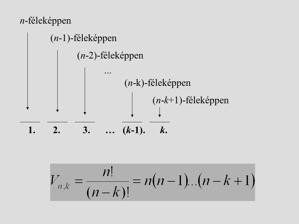 (n-1)-féleképpen n-féleképpen. (n-2)-féleképpen.