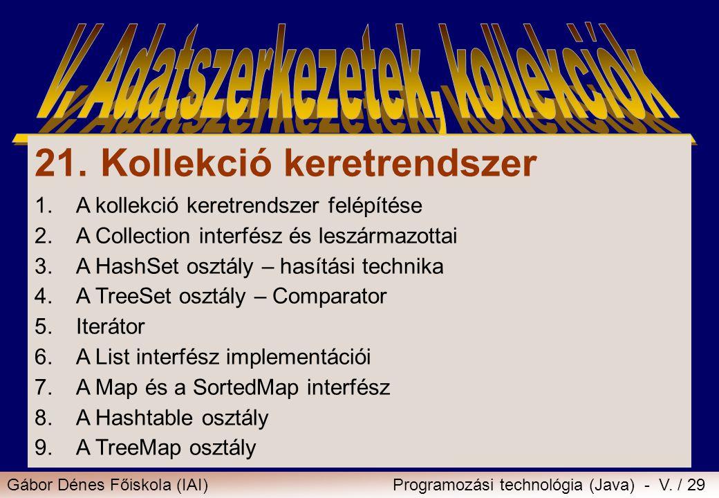 V. Adatszerkezetek, kollekciók