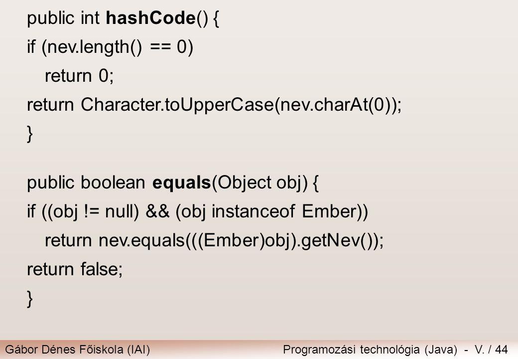 public int hashCode() {