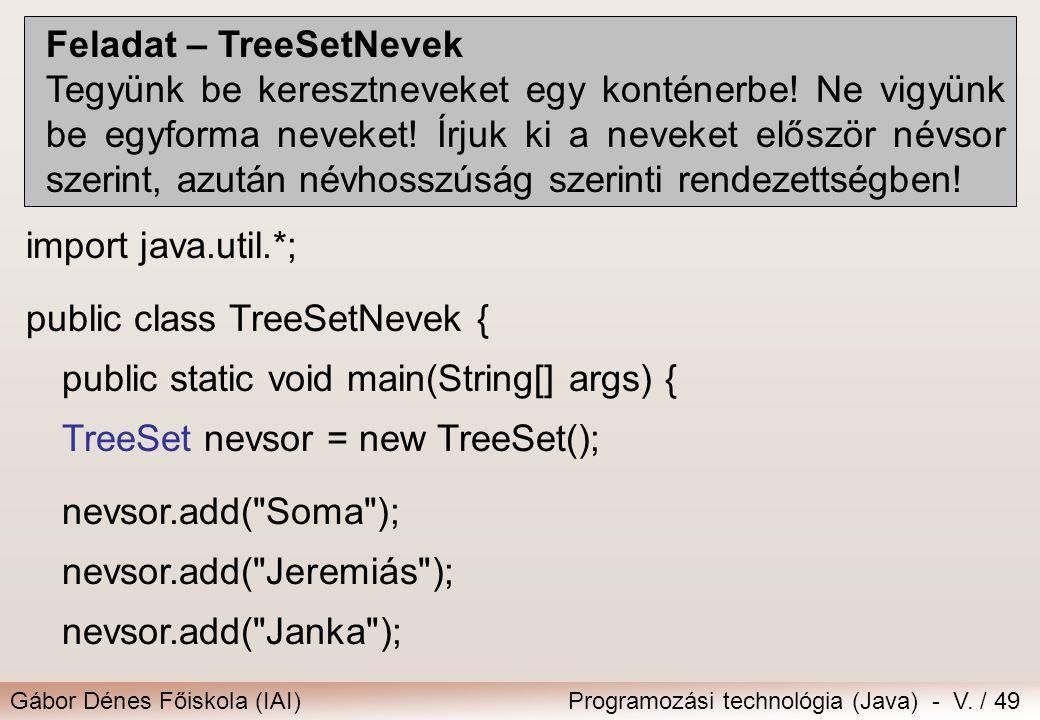 Feladat – TreeSetNevek