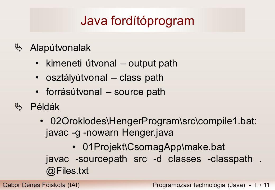 Java fordítóprogram Alapútvonalak kimeneti útvonal – output path