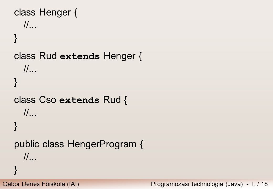 class Henger { //...