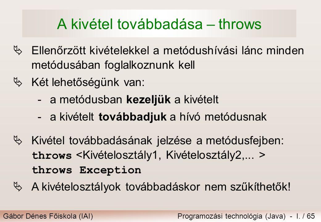 A kivétel továbbadása – throws