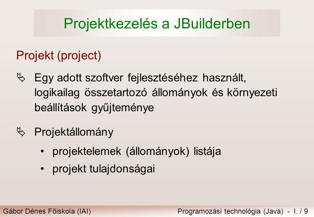 Projektkezelés a JBuilderben