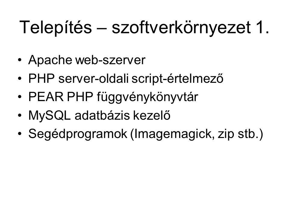 Telepítés – szoftverkörnyezet 1.