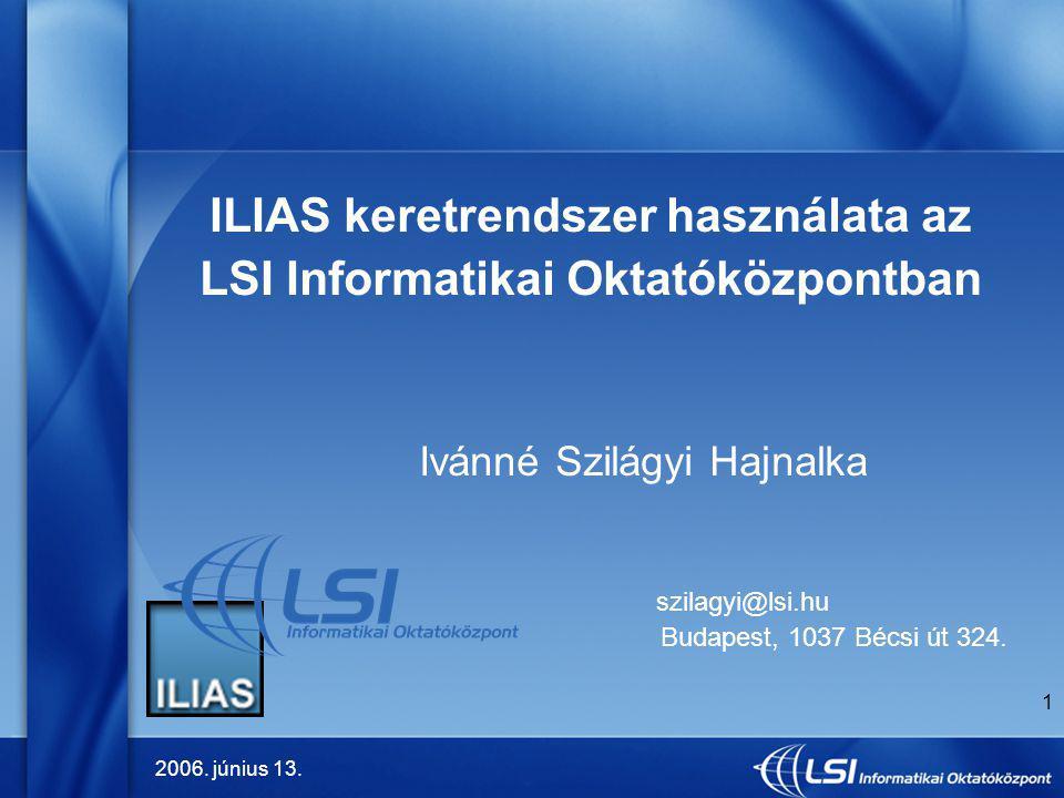 ILIAS keretrendszer használata az LSI Informatikai Oktatóközpontban