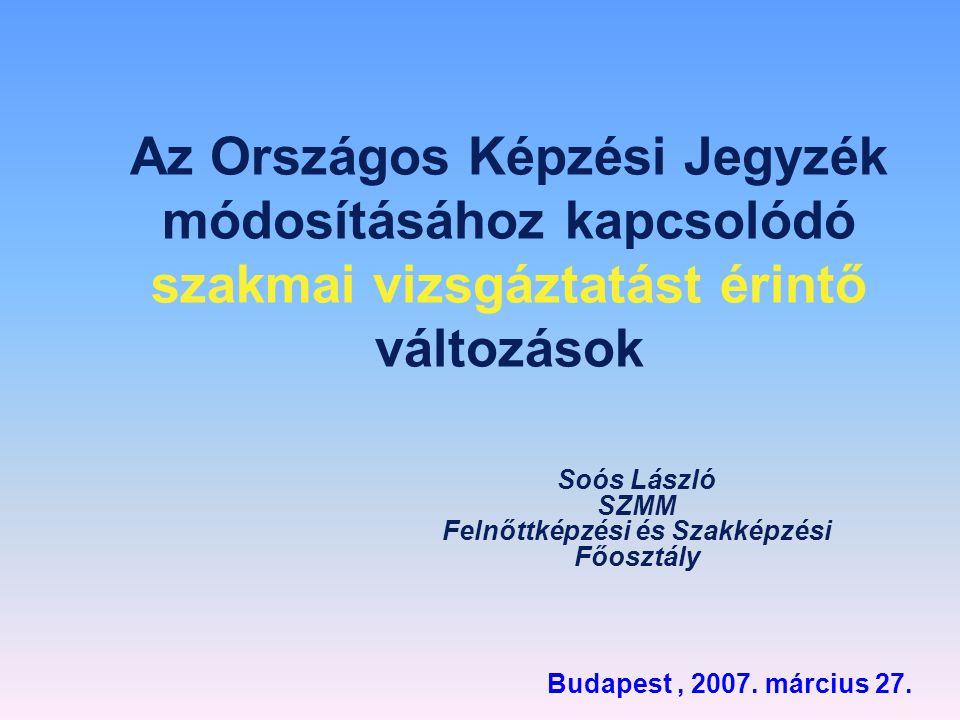 Soós László SZMM Felnőttképzési és Szakképzési Főosztály